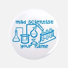"Personalized Mad Scientist 3.5"" Button"