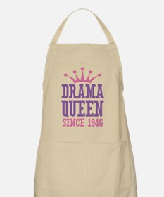Drama Queen Since 1946 Apron