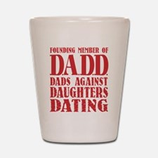 DADD Dads Against Daughters Dating (Blk) Shot Glas