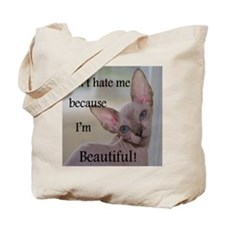 Dont hate me ... Beautiful Tote Bag