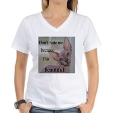 Dont hate me ... Beautiful T-Shirt