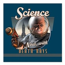SCIENCE: Now With Death Rays Square Car Magnet 3""