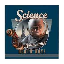 SCIENCE: Now With Death Rays Tile Coaster