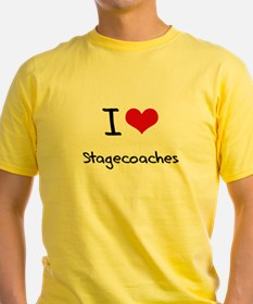 I love Stagecoaches T-Shirt