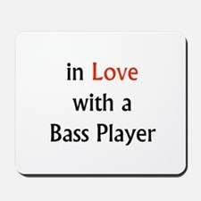 In love with a bass player red Mousepad