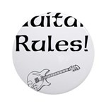 Guitar Rules Ornament (Round)