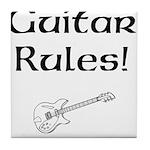 Guitar Rules Tile Coaster