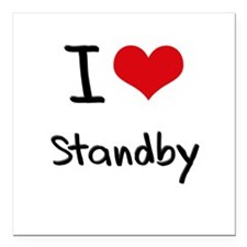 """I love Standby Square Car Magnet 3"""" x 3"""""""