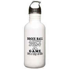 Bocce Ball ain't just a game Water Bottle