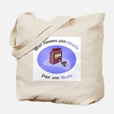 What Happens With Abuela... Tote Bag