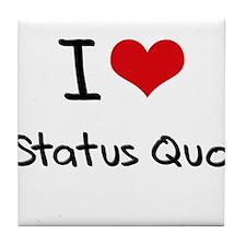 I love Status Quo Tile Coaster