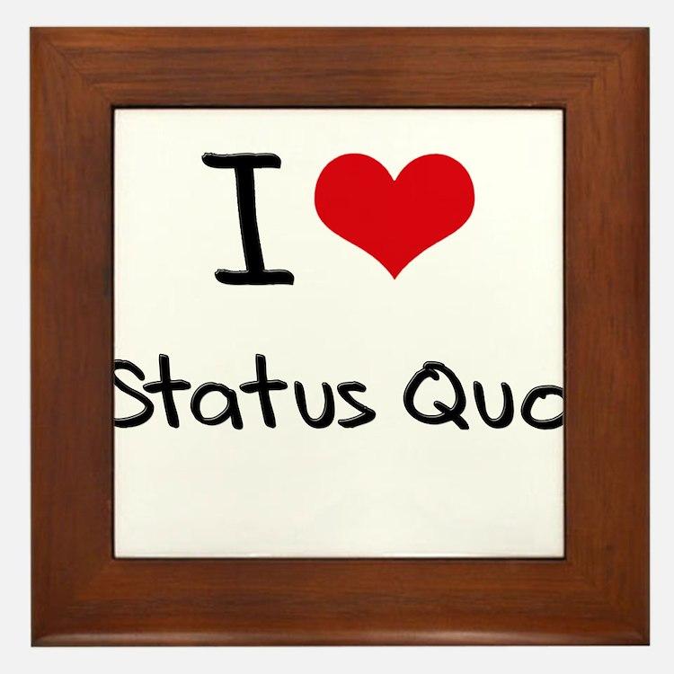 I love Status Quo Framed Tile