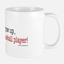 ... a baseball player Mug