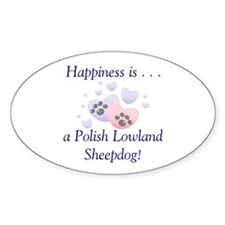 Happiness is...a Polish Lowland Sheepdog Decal