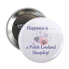 "Happiness is...a Polish Lowland Sheepdog 2.25"" But"