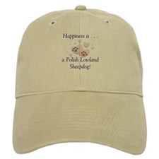 Happiness is...a Polish Lowland Sheepdog Baseball Cap