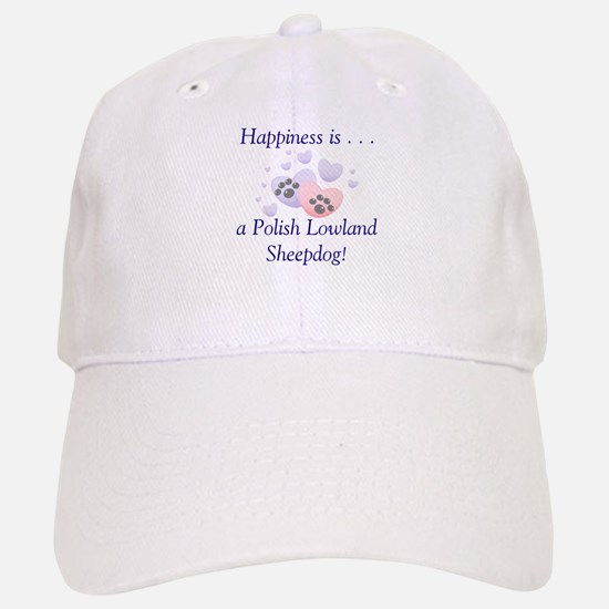Happiness is...a Polish Lowland Sheepdog Baseball Baseball Cap