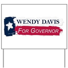 Wendy Davis Governor Texas Flag Yard Sign