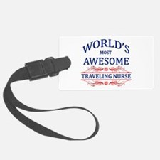 World's Most Awesome Traveling Nurse Luggage Tag