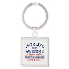 World's Most Awesome Traveling Nurse Square Keycha