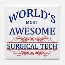 World's Most Awesome Surgical Tech Tile Coaster