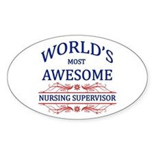 World's Most Awesome Nursing Supervisor Decal