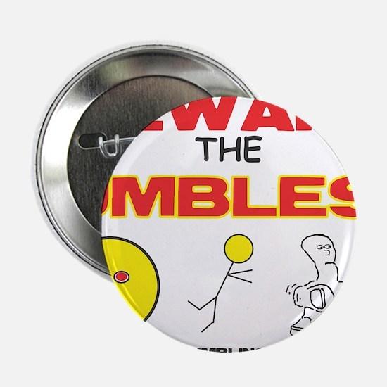 "Beware UMBLES! 2.25"" Button"