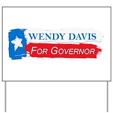 Wendy Davis Governor Flag Texas Yard Sign