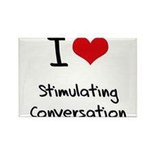 I love Stimulating Conversation Rectangle Magnet