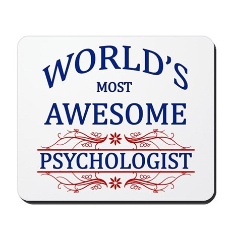 World's Most Awesome Psychologist Mousepad