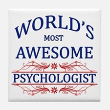 World's Most Awesome Psychologist Tile Coaster