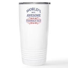 World's Most Awesome Pharmacy Tech Travel Mug
