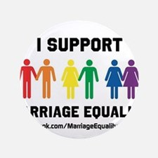 """I Support Marriage Equality 3.5"""" Button"""