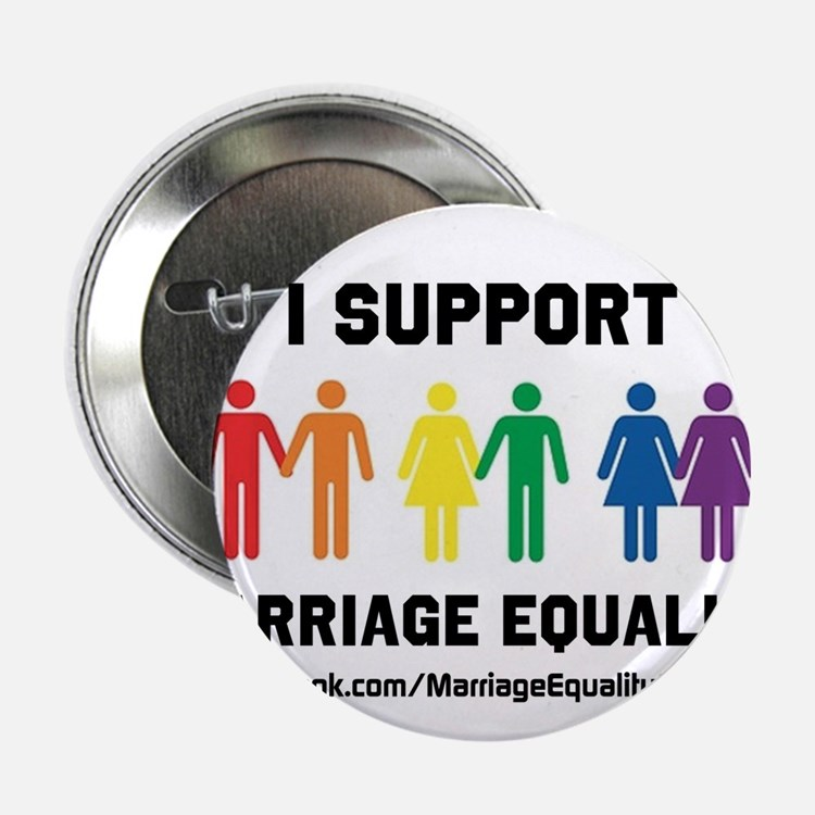 "I Support Marriage Equality 2.25"" Button"