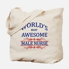 World's Most Awesome Male Nurse Tote Bag
