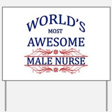 World's Most Awesome Male Nurse Yard Sign