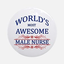 World's Most Awesome Male Nurse Ornament (Round)