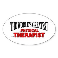 """""""The World's Greatest Physical Therapist"""" Decal"""