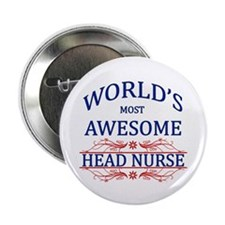 """World's Most Awesome Head Nurse 2.25"""" Button (10 p"""