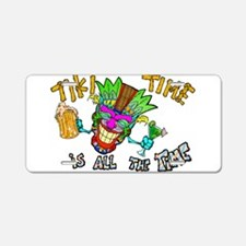 Tike Time is all the Time Aluminum License Plate