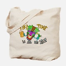Tike Time is all the Time Tote Bag
