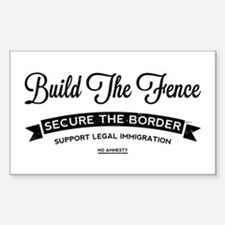 Build The Fence Decal