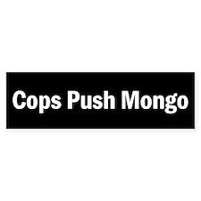 Cops Push Mongo