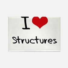 I love Structures Rectangle Magnet