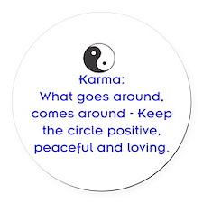 KARMA - KEEP THE CIRCLE POSITIVE Round Car Magnet