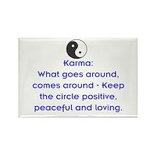 KARMA - KEEP THE CIRCLE POSITIVE Rectangle Magnet