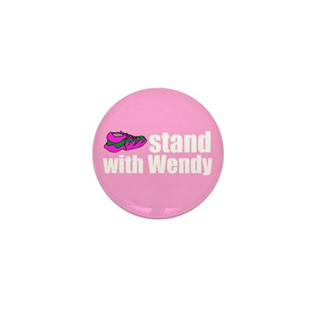 Stand with Wendy Mini Button (10 pack)