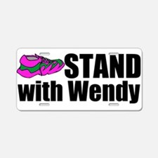 Stand with Wendy Aluminum License Plate