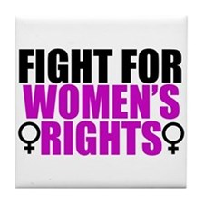 Women's Rights Tile Coaster