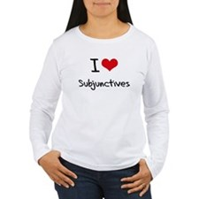 I love Subjunctives Long Sleeve T-Shirt